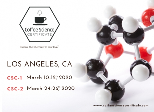 Coffee Science Certificate (CSC) - Los Angeles, CA 2020